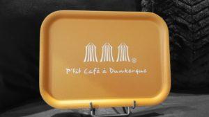 """PLATEAU """"P'TIT CAFE A DUNKERQUE"""" SAFRAN"""