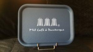 """PLATEAU """"P'TIT CAFE A DUNKERQUE"""" GRIS ORAGE"""